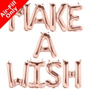 MAKE A WISH - 16 inch Rose Gold Foil Letter Balloon Pack (1)