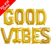 GOOD VIBES - 16 inch Gold Foil Letter Balloon Pack (1)