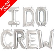 I DO CREW - 16 inch Silver Foil Letter Balloon Pack (1)