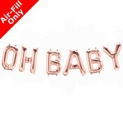 OH BABY - 16 inch Rose Gold Foil Letter Balloon Kit (1)