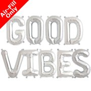GOOD VIBES - 16 inch Silver Foil Letter Balloon Pack (1)