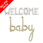 WELCOME BABY - 16 inch Silver & White Gold Script Pack (1)