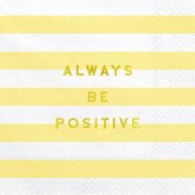Always Be Positive Yellow Striped Paper Napkins (20)